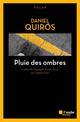 PLUIE DES OMBRES