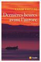 DERNIERES HEURES AVANT L AURORE