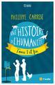 UNE HISTOIRE DE L'HUMANITE, TOME 1 ET FIN CARRESE PHILIPPE AUBE NOUVELLE