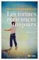 LES TORTUES REVIENNENT TOUJOURS