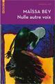 NULLE AUTRE VOIX