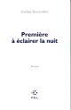 PREMIERE A ECLAIRER LA NUIT Desverchère Jocelyne POL
