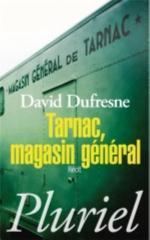 TARNAC, MAGASIN GENERAL - RECIT