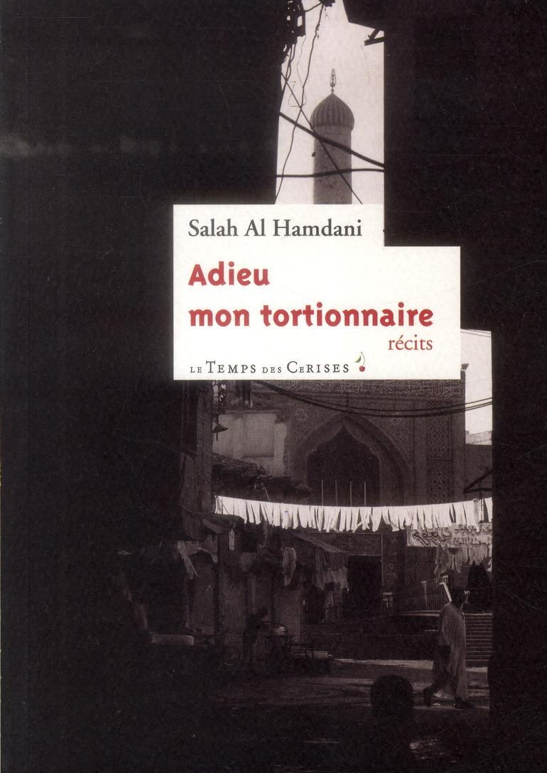 ADIEU MON TORTIONNAIRE