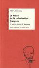 LE PROCES DE LA COLONISATION FRANCAISE