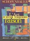 L'ART D'AVOIR TOUJOURS RAISON - LA DIALECTIQUE ERISTIQUE