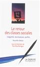 LE RETOUR DES CLASSES SOCIALES DEUXIEME EDITION