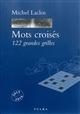 MOTS CROISES 122 GRANDES GRILLES