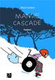 MAMIE CASCADE IVOIRE PAUL ANNE CARRIERE