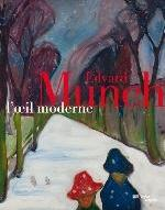 EDVARD MUNCH - L'OEIL MODERNE (CATALOGUE OFFICIEL DE L'EXPOSITION)