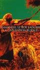 LA CIVILISATION RURALE LE ROY LADURIE EMMAN ALLIA