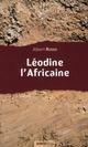 LEODINE L AFRICAINE