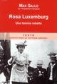 ROSA LUXEMBOURG  UNE FEMME REBELLE GALLO MAX TALLANDIER