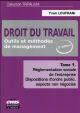 DROIT DU TRAVAIL T.1  -  OUTILS ET METHODES DE MANAGEMENT (2E EDITION)
