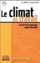 LE CLIMAT DE TRAVAIL  -  AU COEUR DE LA DYNAMIQUE ORGANISATIONNELLE