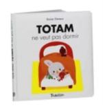 TOTAM NE VEUT PAS DORMIR Deneux Xavier Tourbillon