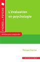 L'EVALUATION EN PSYCHOLOGIE - 10 FICHES POUR COMPRENDRE CHARTIER PHILIPPE IN PRESS