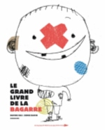 LE GRAND LIVRE DE LA BAGARRE (ANC ED)