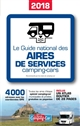 GUIDE NATIONAL DES AIRES DE SERVICES CAMPING-CARS 2018 COLLECTIF LARIVIERE
