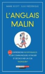 L' ANGLAIS MALIN Scott Mark Quotidien malin éditions
