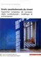 DROITS CONSTITUTIONNELS DU VIVANT - APPROCHES COMPAREES DE NOUVEAUX OBJETS CONSTITUTIONNELS : BIOETH
