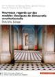NOUVEAUX REGARDS SUR DES MODELES CLASSIQUES DE DEMOCRATIE CONSTITUTIONNELLE T4 - ETATS-UNIS EUROPE