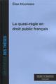 LA QUASI REGIE EN DROIT PUBLIC FRANCAIS