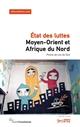 MOYEN-ORIENT ET AFRIQUE DU NORD - ETAT DES LUTTES