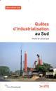 QUETES D'INDUSTRIALISATION AU SUD - POINTS DE VUE DU SUD