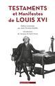 TESTAMENTS ET MANIFESTES DE LOUIS XVI Louis 16 Ed. des Equateurs