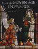 L-ART DU MOYEN-AGE EN FRANCE - PLAGNIEUX-P