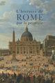 HISTOIRE DE ROME PAR LA PEINTU - XXX