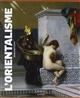 L-ORIENTALISME - LEMEUX-FRAITOT-S