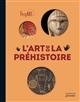 REGART - L-ART DE LA PREHISTOI - XXX