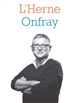 CAHIER MICHEL ONFRAY COLLECTIF L'HERNE