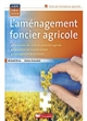 L'AMENAGEMENT FONCIER AGRICOLE