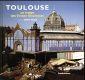 TOULOUSE AU TEMPS DES TRENTE GLORIEUSES
