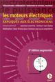 LES MOTEURS ELECTRIQUES EXPLIQUES AUX ELECTRONICIENS REALISATIONS