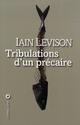 TRIBULATIONS D'UN PRECAIRE RECIT