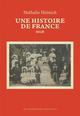 UNE HISTOIRE DE FRANCE HEINICH NATHALIE IMPRESSIONS NOU