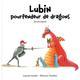 LUBIN POURFENDEUR DE DRAGONS (OU PRESQUE) THUILLIER ELEONORE / KALEIDOSC