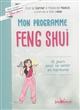 Mon programme Feng-Shui