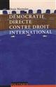 Démocratie directe contre droit international