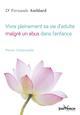 VIVRE PLEINEMENT SA VIE D'ADULTE MALGRE UN ABUS DANS L'ENFANCE AMBLARD FERNANDE JOUVENCE