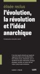 L'EVOLUTION, LA REVOLUTION ET L'IDEAL ANARCHIQUE