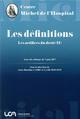 LES DEFINITIONS - LES ARTIFICES DU DROIT (II)