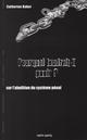 POURQUOI FAUDRAIT-IL PUNIR ? SUR L'ABOLITION DU SYSTEME PENAL