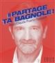 PARTAGE TA BAGNOLE PUERTO JEAN-CLAUDE EXILS
