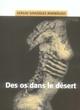 OS DANS LE DESERT (DES)