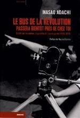 LE BUS DE LA REVOLUTION PASSERA BIENTOT PRES DE CHEZ TOI  -  ECRITS SUR LE CINEMA, LA GUERILLA ET L'AVANT-GARDE (1963-2010)